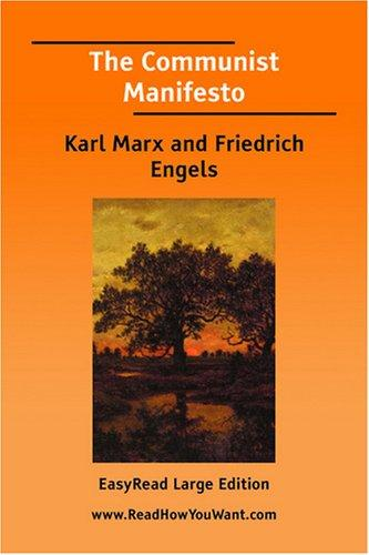 The Communist Manifesto EasyRead Large Edition