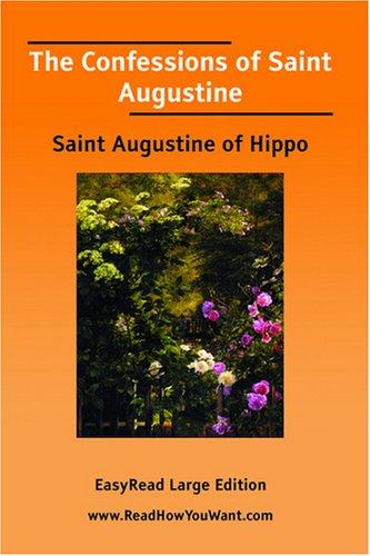 Download The Confessions of Saint Augustine EasyRead Large Edition