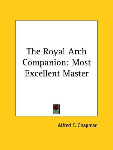 The Royal Arch Companion