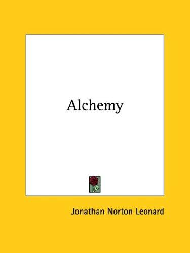 Alchemy by Jonathan Norton Leonard