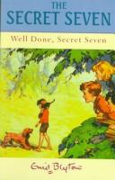 Download Well Done, Secret Seven (Galaxy Children's Large Print)