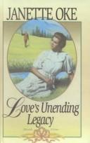 Download Love's Unending Legacy (Love Comes Softly Series #5)