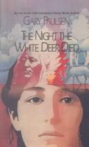 Night the White Deer Died