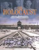 Download The Holocaust (Great Disasters: Reforms and Ramifications)