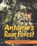 Antonio's Rain Forest