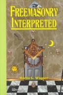 Download Freemasonry Interpreted