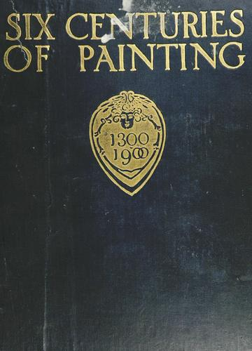 Download Six centuries of painting