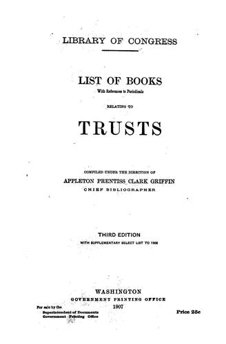 List of books, with references to periodicals, relating to trusts.