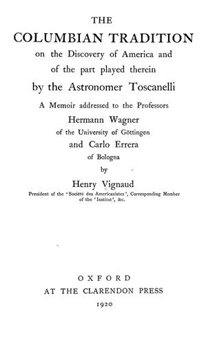 Download The Columbian tradition on the discovery of America and of the part played therein by the astronomer Toscanelli