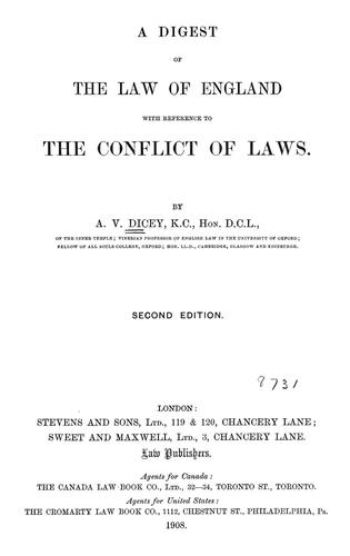 A digest of the law of England with reference to the conflict of laws.