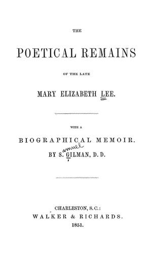 Download The poetical remains of the late Mary Elizabeth Lee.