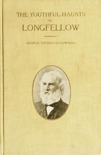 Download The youthful haunts of Longfellow