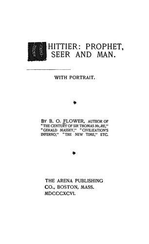 Whittier: prophet, seer and man.