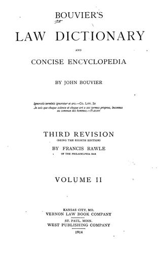 Download Bouvier's law dictionary and concise encyclopedia