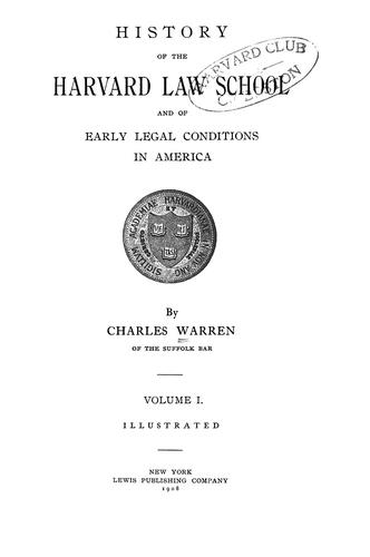 Download History of the Harvard Law School and of early legal conditions in America