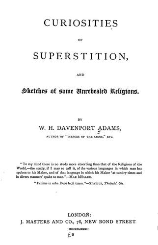 Download Curiosities of superstition and sketches of some unrevealed religions