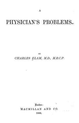 A physician's problems.
