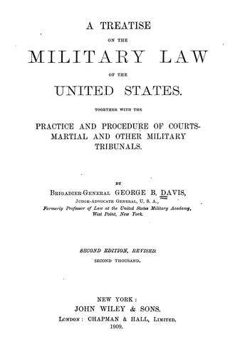 A treatise on the military law of the United States.