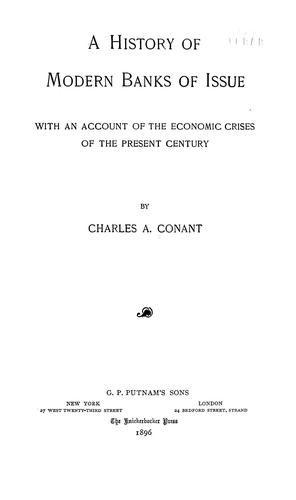 Download A history of modern banks of issue.