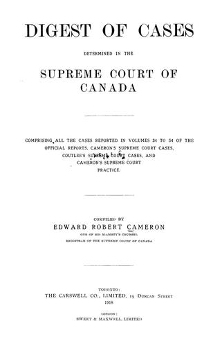 Digest of cases determined in the Supreme court of Canada