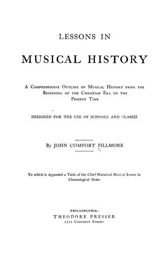 Download Lessons in musical history.