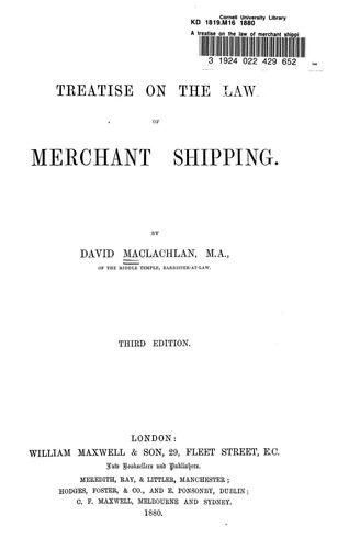 Download A treatise on the law of merchant shipping.