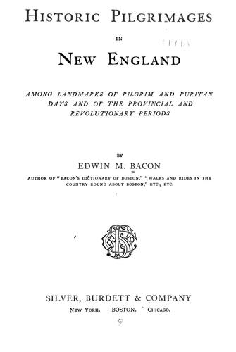Historic pilgrimages in New England