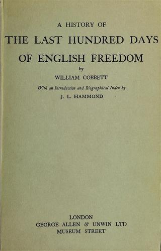 Download A history of the last hundred days of English freedom
