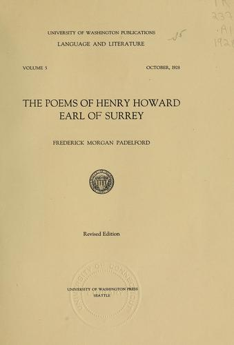The poems of Henry Howard, Earl of Surrey.
