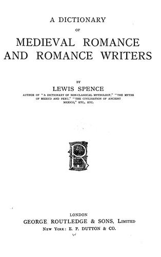 A dictionary of medieval romance and romance writers