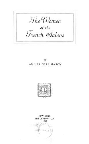 Download The women of the French salons.