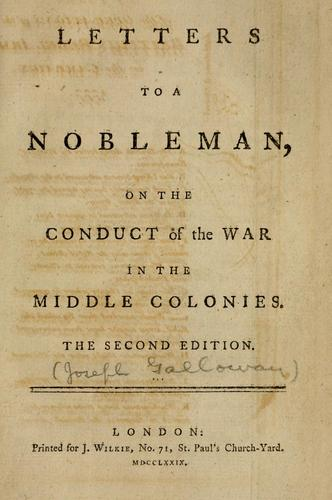 Download Letters to a nobleman, on the conduct of the war in the middle colonies.