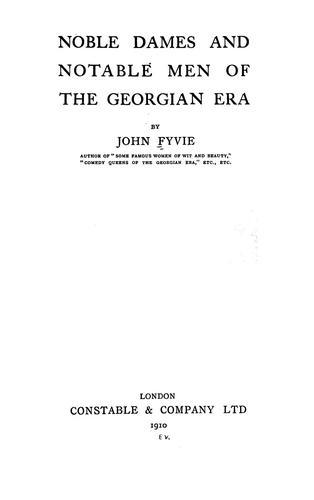 Download Noble dames and notable men of the Georgian era
