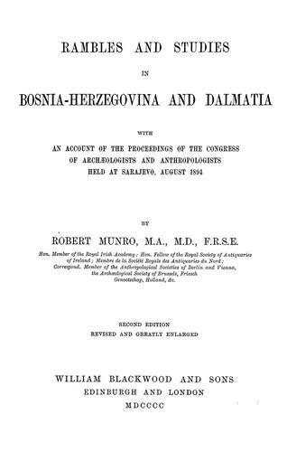 Rambles and studies in Bosnia-Herzegovina and Dalmatia