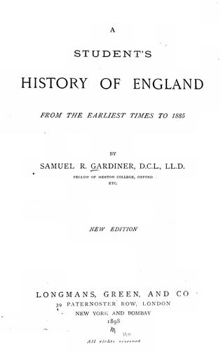 A students̓ history of England, from the earliest times to 1885