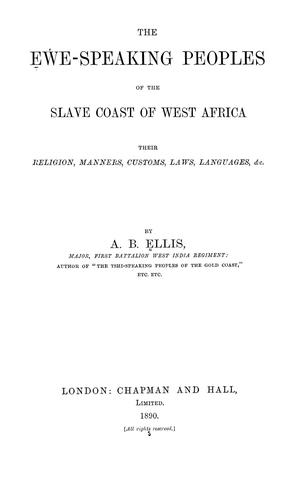 The Eʻwe-speaking peoples of the Slave Coast of West Africa by Alfred Burdon Ellis