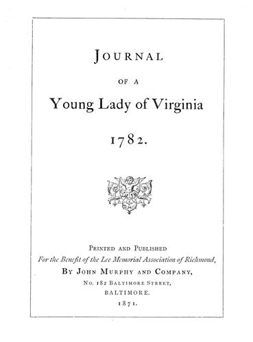 Journal of a young lady of Virginia.