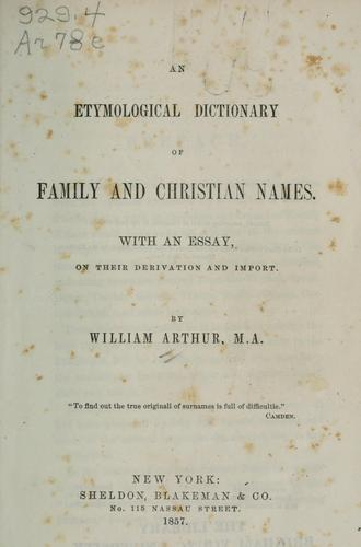 Download An etymological dictionary of family and Christian names