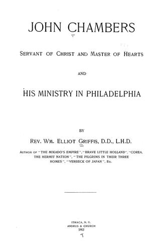 John Chambers, servant of Christ and master of hearts