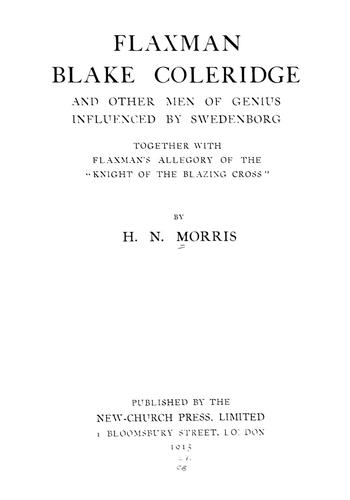 Download Flaxman, Blake, Coleridge, and other men of genius influenced by Swedenborg