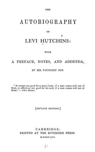 Download The autobiography of Levi Hutchins