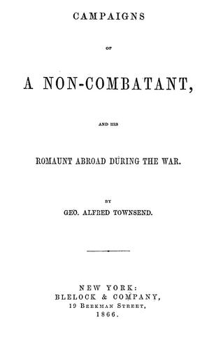 Download Campaigns of a non-combatant, and his romaunt abroad during the war