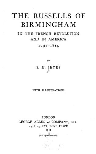 The Russells of Birmingham in the  French revolution and in America, 1791-1814