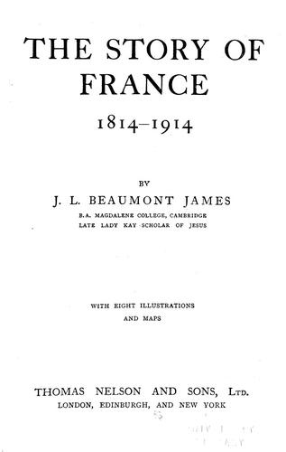 Download The story of France, 1814-1914