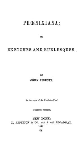 Download Phœnixiana, or, Sketches and burlesques