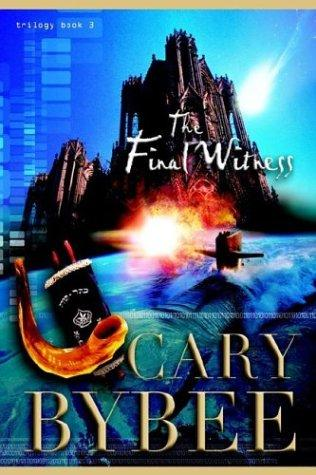 Download The Final Witness (The Last Gentile Trilogy, Book 3)