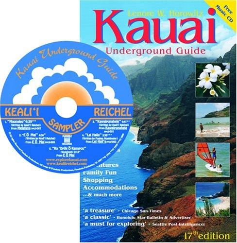 Download Kauai Underground Guide (Book & Audio CD, 17th Edition)