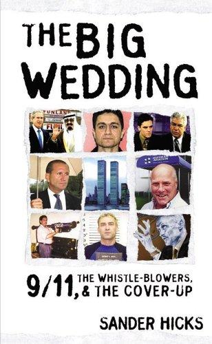 Image for The Big Wedding: 9/11, the Whistle-Blowers & the Cover-Up by Hicks, Sander