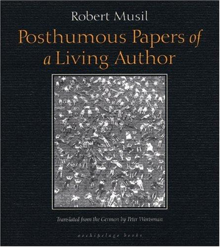 Posthumous Papers of a Living Author