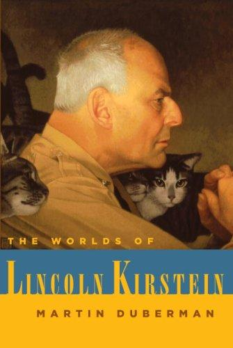 Download The Worlds of Lincoln Kirstein